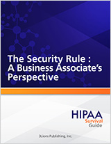 HSG-The-Security-Rule-A-Business-Associates-Perspective